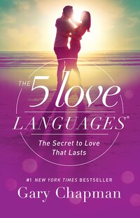 5 LOVE LANGUAGES - UPDATED: The Secret to Love that Lasts