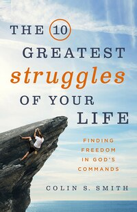 10 GREATEST STRUGGLES OF YOUR LIFE,THE