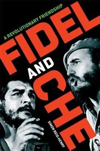 Book Fidel And Che by Henry Reid