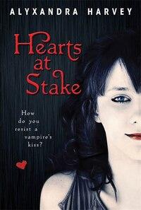 Hearts At Stake: The Drake Chronicles