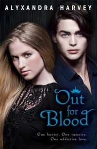 Out For Blood: The Drake Chronicles