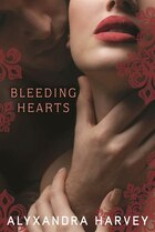 Bleeding Hearts: The Drake Chronicles