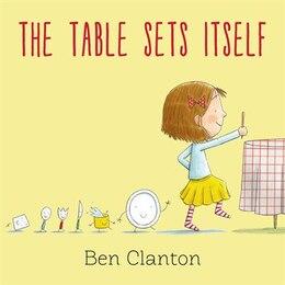 Book The Table Sets Itself by Benjamin Clanton