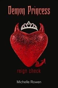 Demon Princess Reign Check: Reign Check