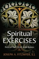 SPIRITUAL EXERCISES BASED ON PAULS EPISTLE TO THE