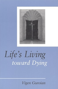 Lifes Living toward Dying: A Theological and Medical-Ethical Study