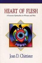 Heart of Flesh: A Feminist Spirituality for Women and Men