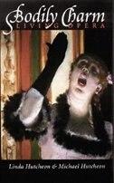Bodily Charm: Living Opera