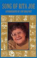 Song of Rita Joe: Autobiography of a Mi'kmaq Poet