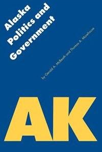 Alaska Politics and Government