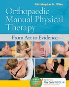 Orthopaedic Manual Physical Therapy: From Art To Evidence