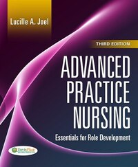 Advanced Practice Nursing: Essentials Of Role Development