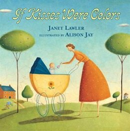 Book If kisses were colors by Janet Lawler