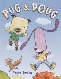 Pug And Doug