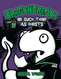 Dragonbreath #5: No Such Thing as Ghosts