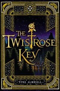 Book The Twistrose Key by Tone Almhjell