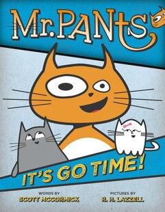 Mr. Pants: It's Go Time!
