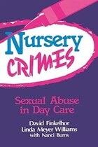 Nursery Crimes: Sexual Abuse in Day Care