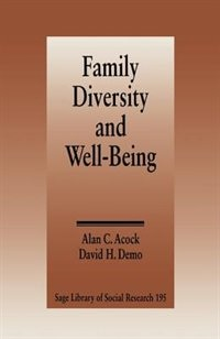 Family Diversity And Well-being: Family Diversity & Well Being