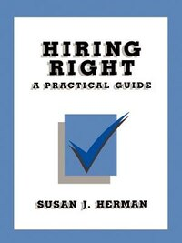 Hiring Right: A Practical Guide