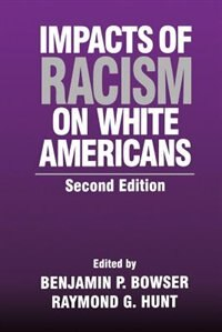 Impacts of Racism on White Americans