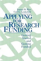 Applying For Research Funding: Getting Started And Getting Funded