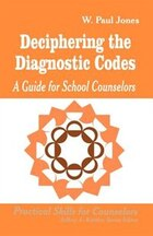 Deciphering The Diagnostic Codes: A Guide For School Councelors