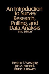 An Introduction To Survey Research, Polling, And D