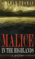 Malice in the Highlands