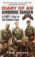 Diary of an Airborne Ranger: A Lrrp's Year In The Combat Zone by Frank Johnson