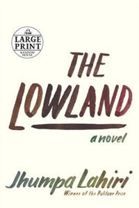Book The Lowland by Jhumpa Lahiri