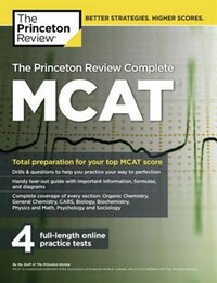 The Princeton Review Complete Mcat: New For Mcat 2015