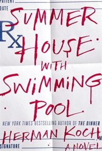 Summer House With Swimming Pool: A Novel