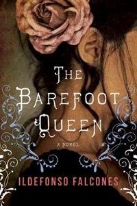 The Barefoot Queen: A Novel