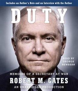 Book Duty: Memoirs Of A Secretary At War by Robert M Gates