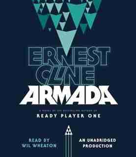 Armada: A Novel by Ernest Cline
