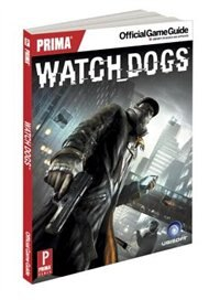 Book Watch Dogs: Prima Official Game Guide by David Hodgson