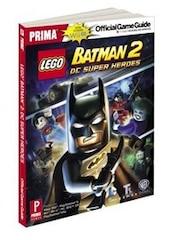 Lego Batman 2: Dc Super Heroes For Nintendo Wii U: Prima Official Game Guide