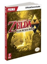 Book The Legend Of Zelda: A Link Between Worlds: Prima Official Game Guide by Stephen Stratton