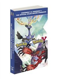 Book Pokémon X & Pokémon Y: The Official Kalos Region Guidebook: The Official Pokémon Strategy Guide by Pokemon Company International