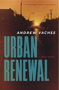Urban Renewal: A Cross Novel