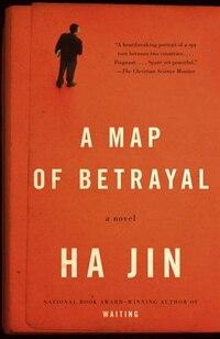 A Map Of Betrayal: A Novel