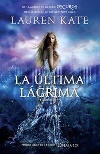 Book La Última Lágrima: Diluvio 1 by Lauren Kate