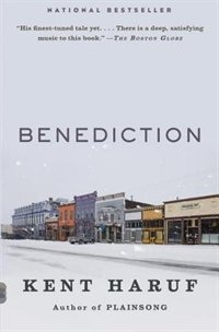 Book Benediction: A Novel by Kent Haruf
