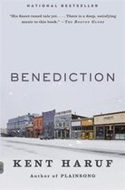 Book Benediction: A Novel by Kent Haruf