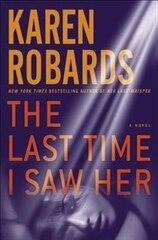 The Last Time I Saw Her: A Novel