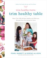 Trim Healthy Mama's Trim Healthy Table: More Than 300 All-new Healthy And Delicious Recipes From…