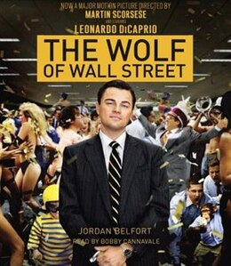 Book The Wolf Of Wall Street (movie Tie-in Edition) by Jordan Belfort