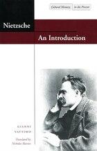 Nietzsche: An Introduction: Philosophy as Cultural Criticism