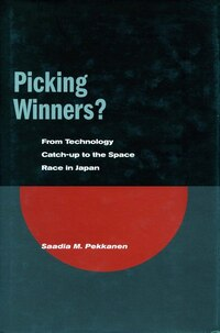 Picking Winners?: From Technology Catch-up to the Space Race in Japan